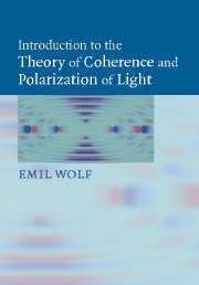 Prof. Wolf's new book, Introduction to the Theory of Coherence and Polarization of Light